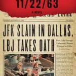 11/22/63 by Stephen King Book Cover