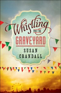 Whistling Past the Graveyard Book Cover