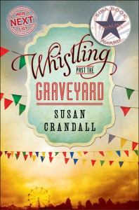 Whistling Past the Graveyard 2014 SIBA Book Award Finalist
